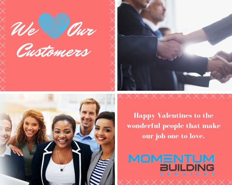 We love our customers at Momentum Building Services!